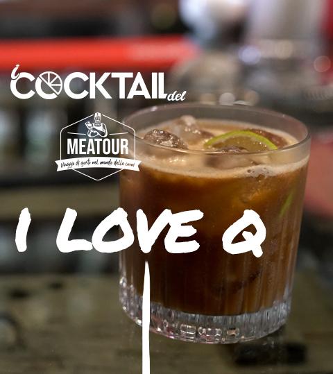 Cocktail I Love Q - Meatour