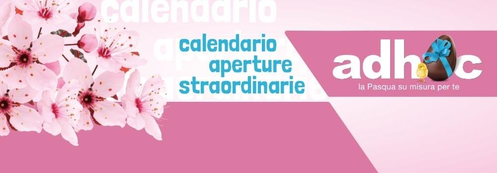 Calendario aperture straordinarie di Pasqua Adhoc